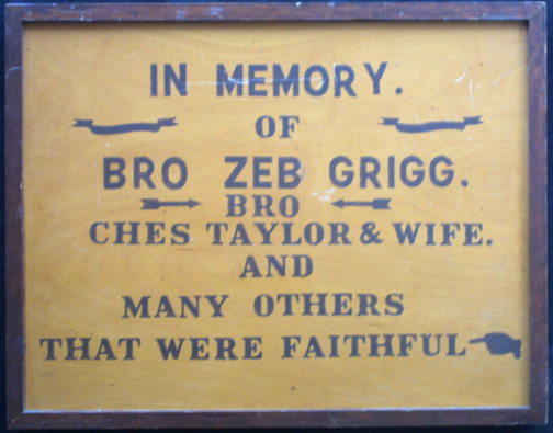 "Anonymous Sign in Memory of Bro Zeb Grigg paint on burnished wood 19.5"" x 25"" x 2.25"" $75 #11647"