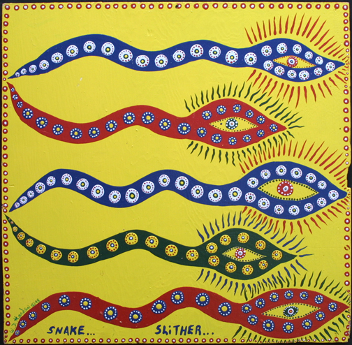 """Snake Slitter""  dated 1998 by W. D. Harden  enamel on wood 23.5"" x 24""  unframed  $250  #11688"