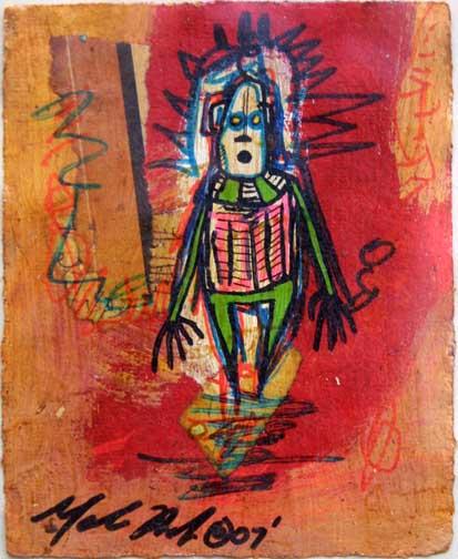 """Robot Man"" dated 2007 by Gabriel Shaffer acrylic on paper 5"" x 4"" unframed $150 #11696"